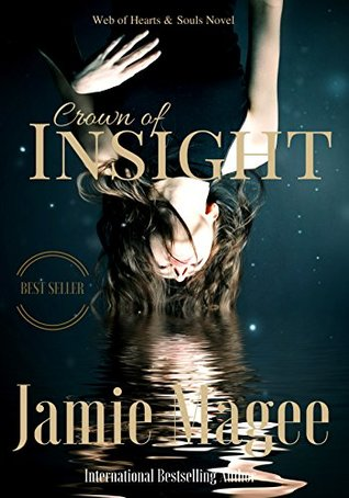 Crown of Insight: Godly Games (Insight #1; Web of Hearts and Souls #1)