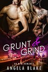 Grunt and Grind: An MFM Romance