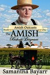 The Amish Bishop's Disgrace (Amish Outcasts #1)