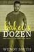 Baker's Dozen by Wendy  Smith