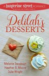 Delilah's Desserts (A Tangerine Street Romance Book 4)