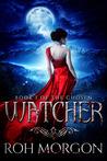 Watcher: Book I of The Chosen (The Chosen, #1)