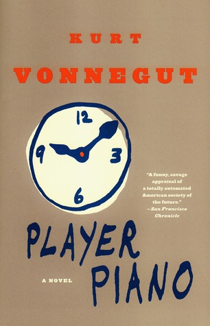 Player Piano by Kurt Vonnegut Jr.