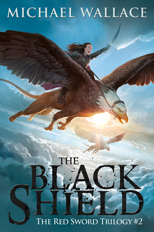 The Black Shield (The Red Sword Trilogy #2)