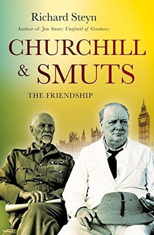 Churchill & Smuts: The Friendship