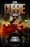 Open Arms  (Hayden War Cycle, #7)