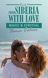 Magic & Survival (From Siberia with Love #4)