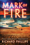 Mark of Fire (The Endarian Prophecy #1)
