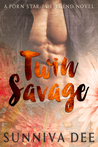 Twin Savage (Porn Star Boyfriends, #2)