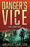 Danger's Vice by Amanda  Carlson