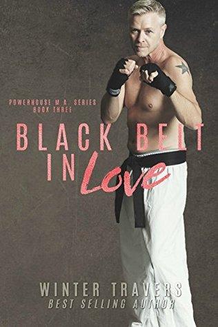 Black Belt in Love (Powerhouse MA #3)