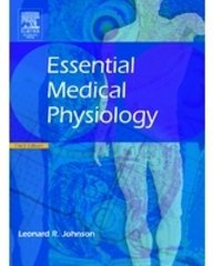 Essential Medical Physiology 3/Edition