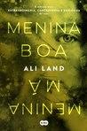 Menina Boa, Menina Má by Ali Land