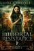 Immortal Resistance by Lisa Carlisle