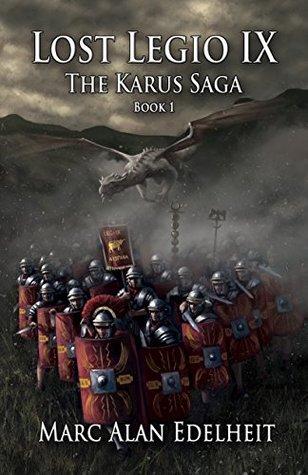 Lost Legio IX (The Karus Saga #1)