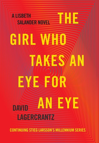 The Girl Who Takes an Eye for an Eye                  (Millennium #5)