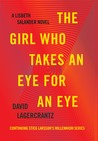 Book cover for The Girl Who Takes an Eye for an Eye (Millennium, #5)