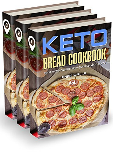 Ketogenic Bread: 3 manuscripts: 73 Low Carb Cookbook Recipes for Keto, Gluten Free Easy Recipes for Ketogenic & Paleo Diets: Bread, Muffin, Waffle, Breadsticks, ... Loss, Delicious & Easy for Beginners 6)