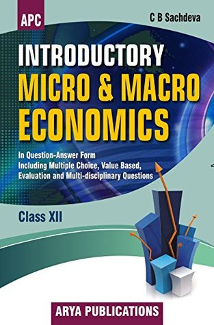 Introductory Micro and Macro Economics (Question Answer Form) Class - XII
