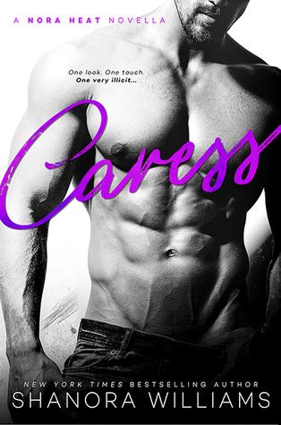 Caress (A Nora Heat Novella)