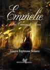 Emmelie, Las crónicas de Arna by Laura Espinosa Solano