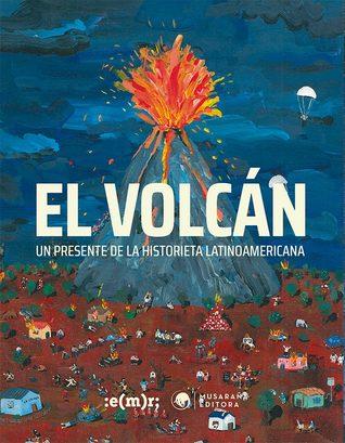 El volcán: Un presente de la historieta latinoamericana