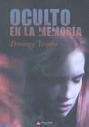 Oculto en la Memoria by Domingo Terroba