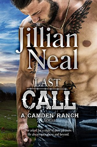 Last Call (Camden Ranch #5) by Jillian Neal