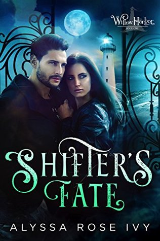 Shifter's Fate by Alyssa Rose Ivy