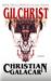 Gilchrist: A Novel