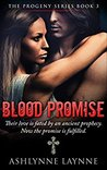 Blood Promise (The Progeny Series #3)