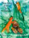 New Aesop Fables for Children Volume I