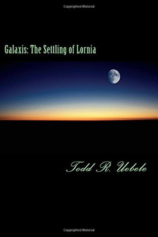 Galaxis: The Settling of Lornia