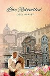 Love Rekindled (Italian Kisses #1)