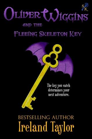 Oliver Wiggins and the Fleeing Skeleton Key (Oliver Wiggins, #1)