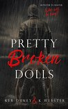 Pretty Broken Dolls