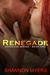 Renegade (Renegade: Book 1)