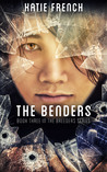 The Benders (Breeders, #3)