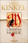 Grimms Morde by Tanja Kinkel