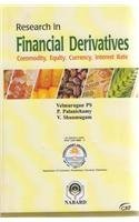 Research in Financial Derivatives: Commodity, Equity, currency, Interest Rate