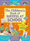 The Children's Book of Success at School (Star Rewards)