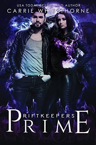 Prime (Riftkeepers, #1)
