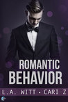 Romantic Behavior (Bad Behavior, #4)