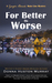 For Better or Worse (The Ginger Barnes Main Line Mysteries #8)