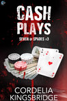 Cash Plays (Seven of Spades, #3)