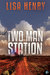 Two Man Station (Emergency Services, #1)