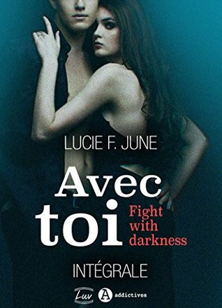 Avec toi - Fight with darkness,