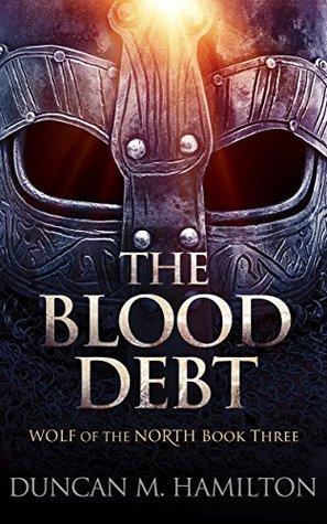 The Blood Debt by Duncan M. Hamilton