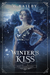 Winter's Kiss by G. Bailey