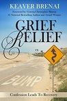 Grief Relief: Con...